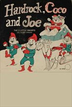 Hardrock, Coco and Joe: The Three Little Dwarfs