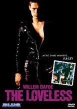 The Loveless (1982)