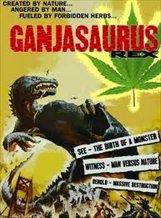 Ganjasaurus Rex (1987)
