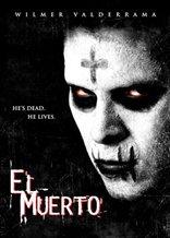 The Dead One: El Muerto