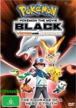 Pokémon the Movie Black: Black - Victini and Reshiram
