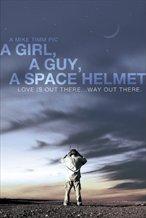 A Girl, a Guy, a Space Helmet